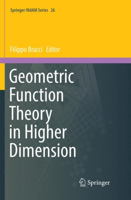 Geometric Function Theory in Higher Dimension