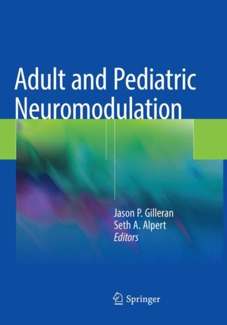Adult and Pediatric Neuromodulation