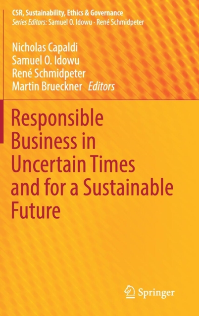 Responsible Business in Uncertain Times and for a Sustainable Future