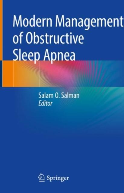 Modern Management of Obstructive Sleep Apnea