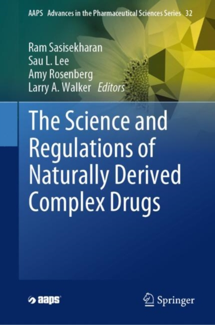 Science and Regulations of Naturally Derived Complex Drugs