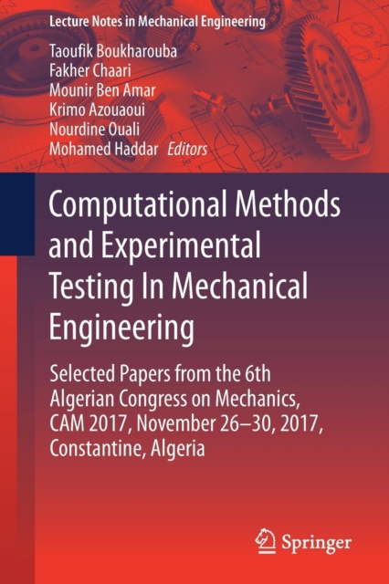 Computational Methods and Experimental Testing In Mechanical Engineering