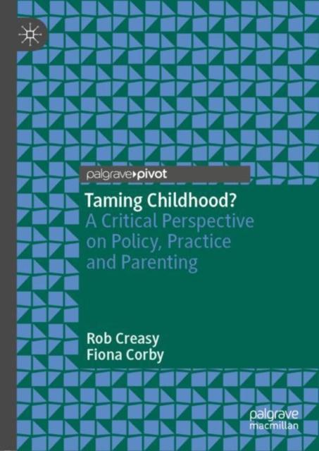 Taming Childhood?