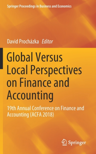 Global Versus Local Perspectives on Finance and Accounting