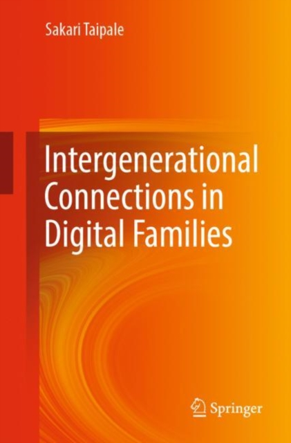 Intergenerational Connections in Digital Families