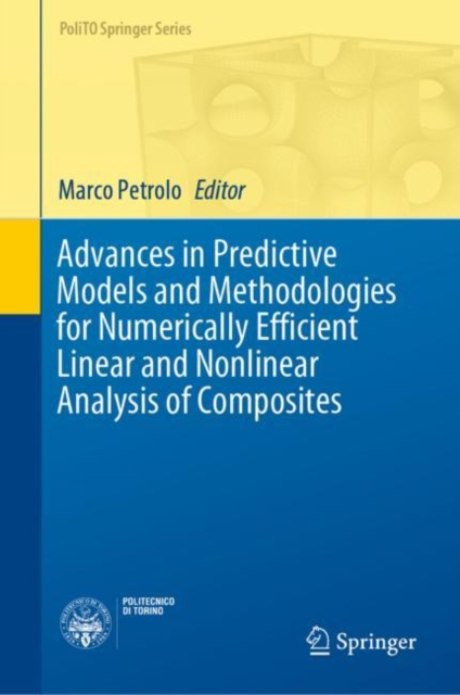 Advances in Predictive Models and Methodologies for Numerically Efficient Linear and Nonlinear Analysis of Composites