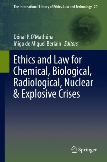 Ethics and Law for Chemical, Biological, Radiological, Nuclear & Explosive Crises