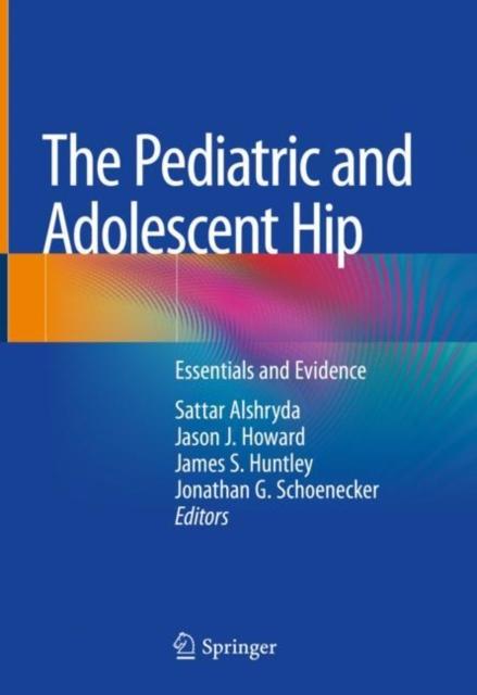 Pediatric and Adolescent Hip