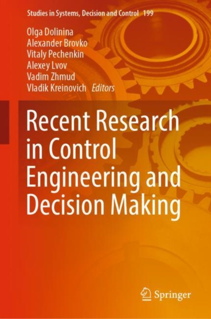 Recent Research in Control Engineering and Decision Making