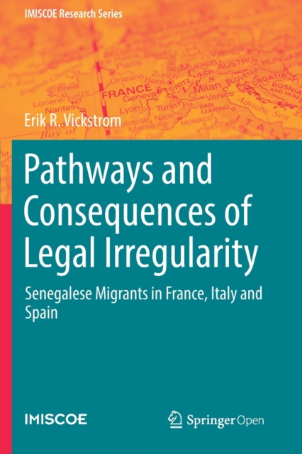 Pathways and Consequences of Legal Irregularity