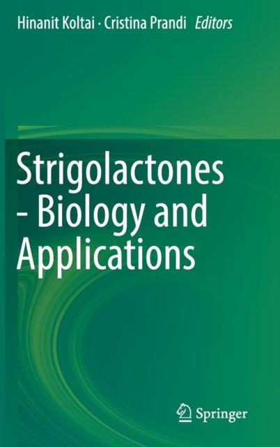 Strigolactones - Biology and Applications