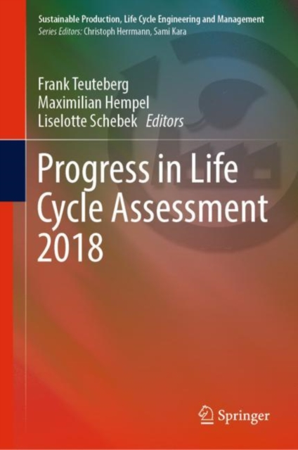 Progress in Life Cycle Assessment 2018
