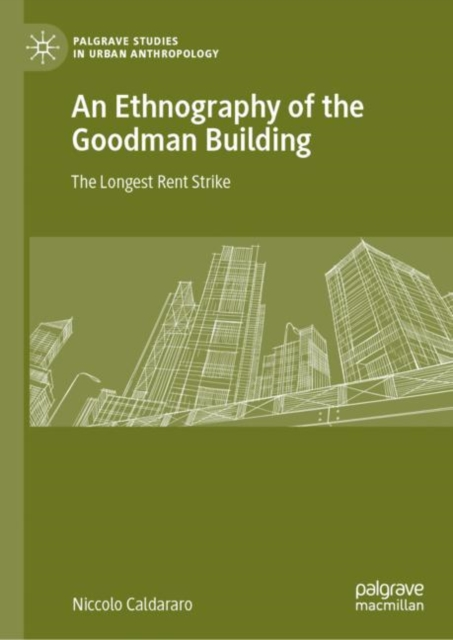 Ethnography of the Goodman Building