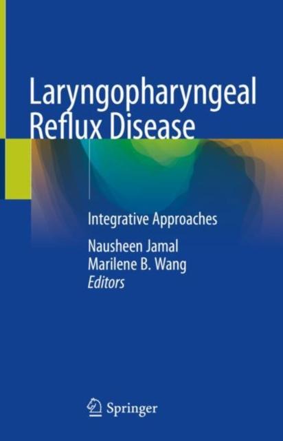 Laryngopharyngeal Reflux Disease