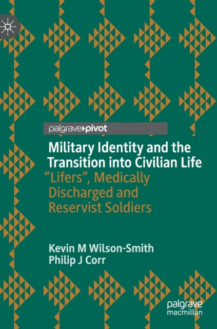 Military Identity and the Transition into Civilian Life