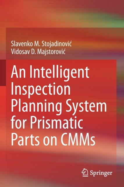 Intelligent Inspection Planning System for Prismatic Parts on CMMs
