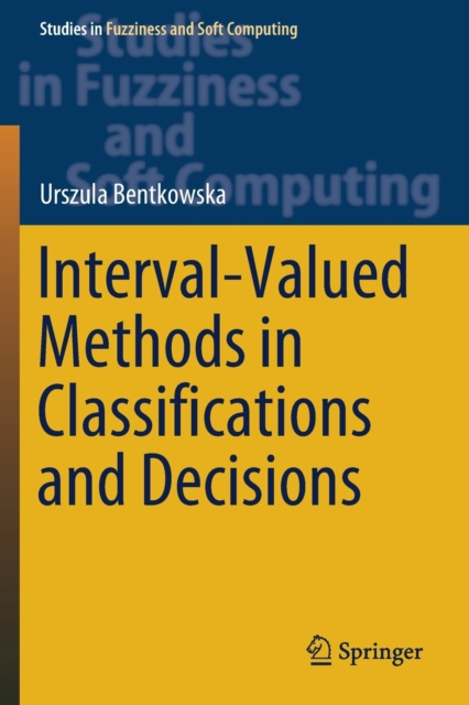 Interval-Valued Methods in Classifications and Decisions