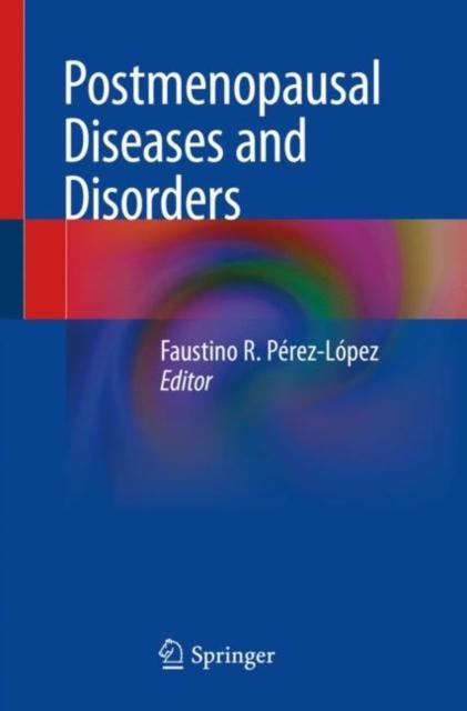 Postmenopausal Diseases and Disorders