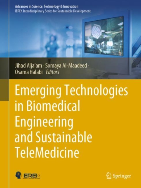 Emerging Technologies in Biomedical Engineering and Sustainable TeleMedicine