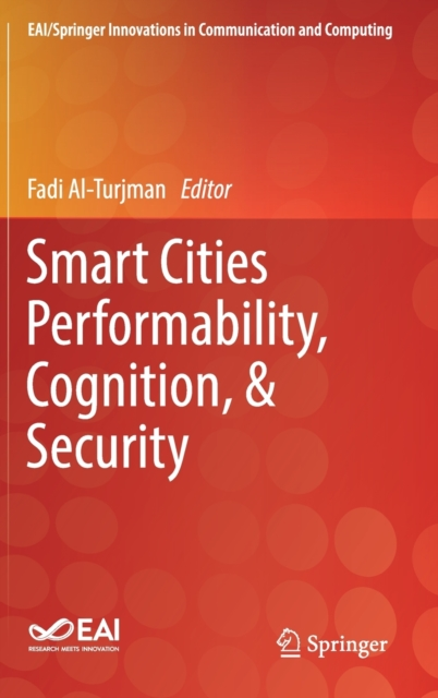 Smart Cities Performability, Cognition, & Security
