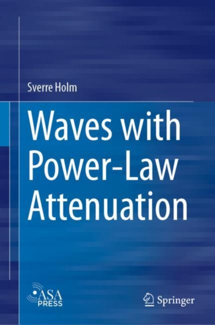 Waves with Power-Law Attenuation