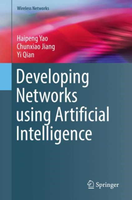 Developing Networks using Artificial Intelligence