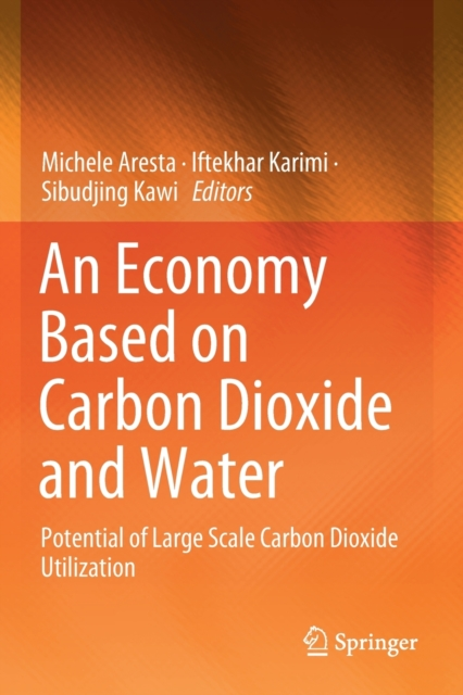 Economy Based on Carbon Dioxide and Water