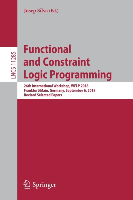Functional and Constraint Logic Programming