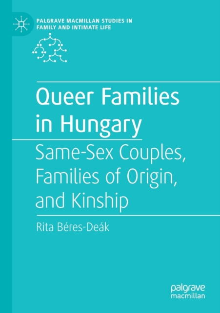 Queer Families in Hungary