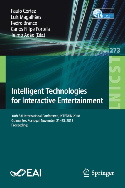 Intelligent Technologies for Interactive Entertainment