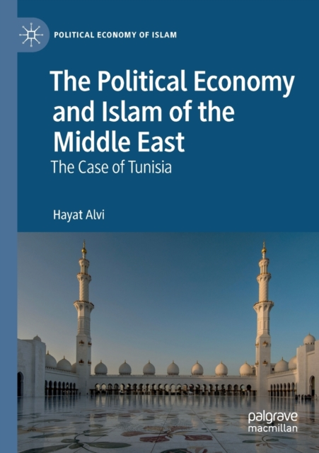 Political Economy and Islam of the Middle East