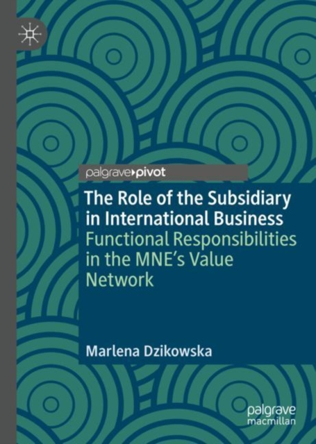 Role of the Subsidiary in International Business