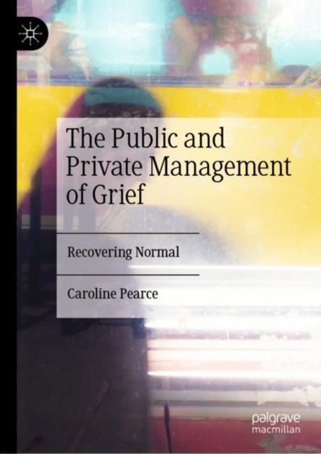 Public and Private Management of Grief