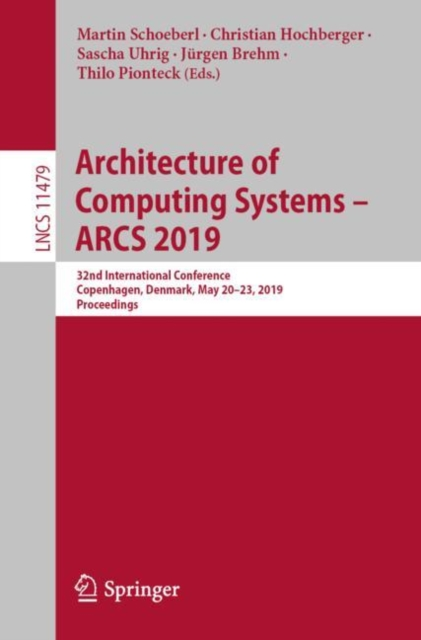 Architecture of Computing Systems - ARCS 2019