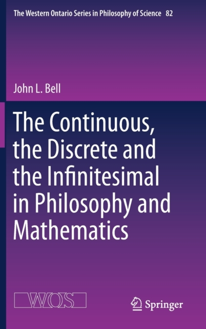 Continuous, the Discrete and the Infinitesimal in Philosophy and Mathematics