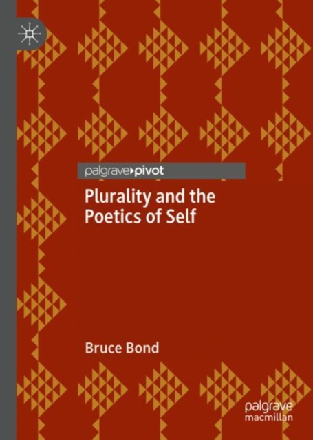Plurality and the Poetics of Self