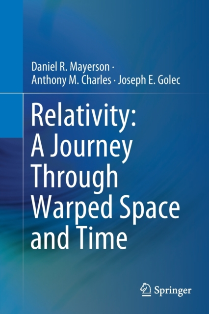 Relativity: A Journey Through Warped Space and Time