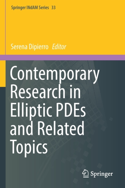 Contemporary Research in Elliptic PDEs and Related Topics