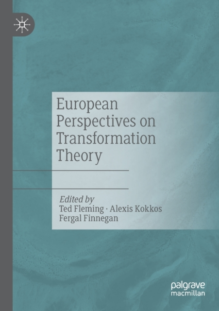 European Perspectives on Transformation Theory