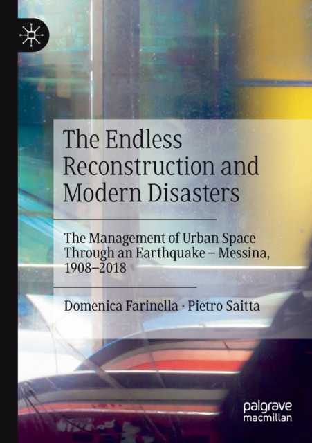 Endless Reconstruction and Modern Disasters