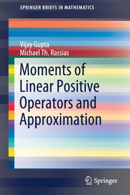Moments of Linear Positive Operators and Approximation