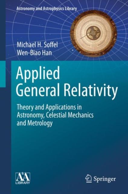 Applied General Relativity