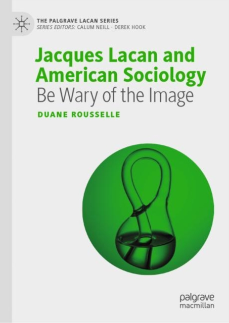 Jacques Lacan and American Sociology