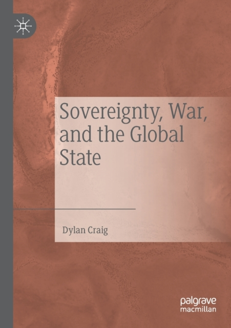 Sovereignty, War, and the Global State