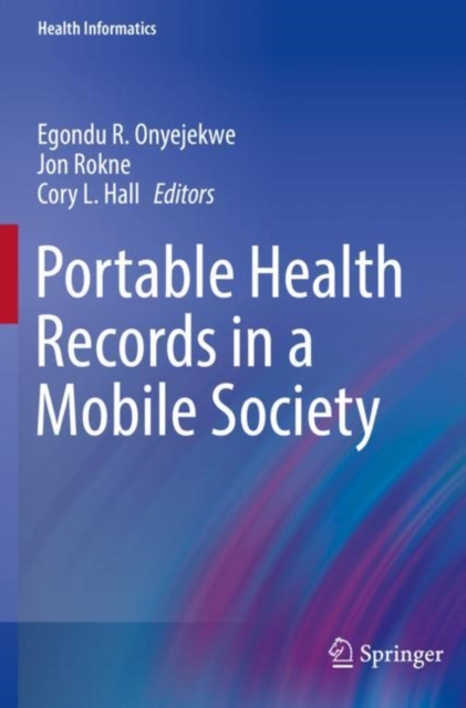 Portable Health Records in a Mobile Society