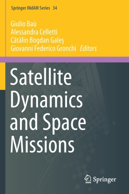 Satellite Dynamics and Space Missions