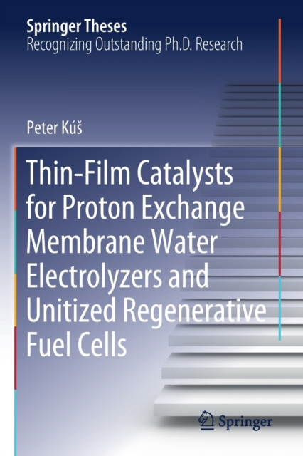 Thin-Film Catalysts for Proton Exchange Membrane Water Electrolyzers and Unitized Regenerative Fuel Cells