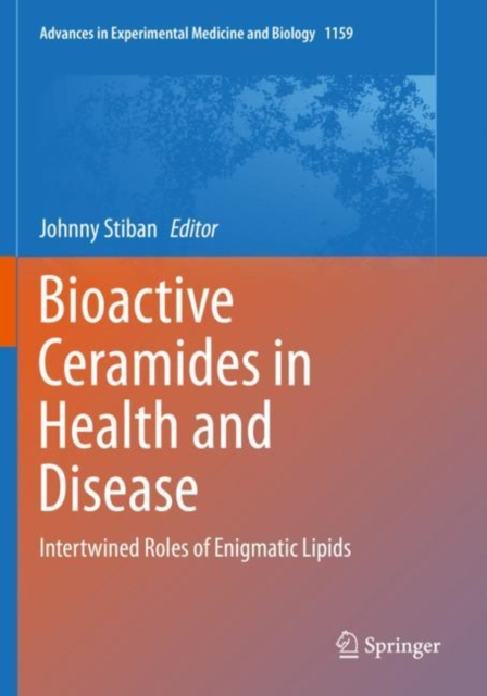 Bioactive Ceramides in Health and Disease
