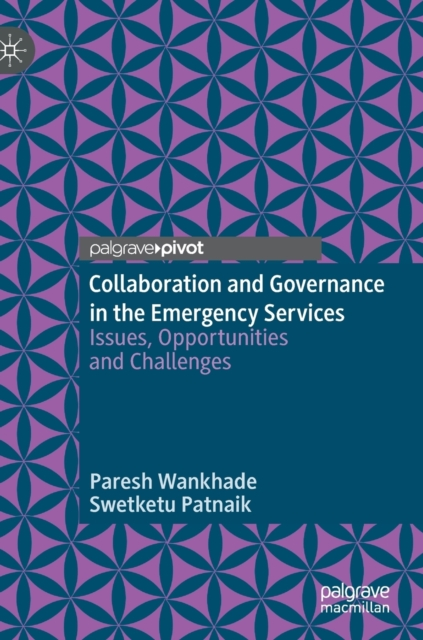 Collaboration and Governance in the Emergency Services