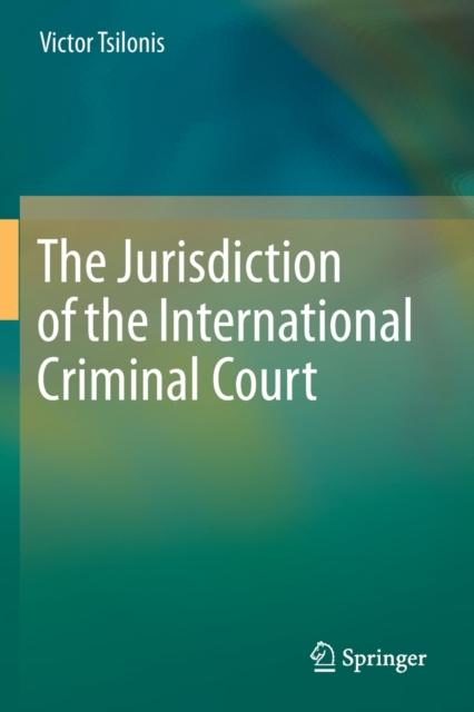 Jurisdiction of the International Criminal Court